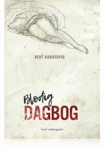 BLODIG DAGBOG (e-bog) af Bent Harderv