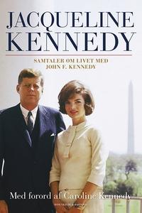 Jacqueline Kennedy (e-bog) af Carolin