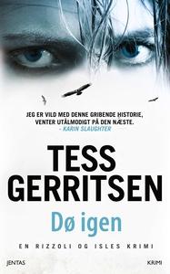 Dø igen (e-bog) af Tess Gerritsen
