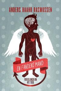 En fandens mand (e-bog) af Anders Haa