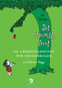 Det gavmilde treet – En lærerveiledning for g