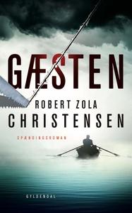Gæsten (e-bog) af Robert Zola Christe