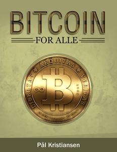 Bitcoin for alle (ebok) av Pål Kristiansen