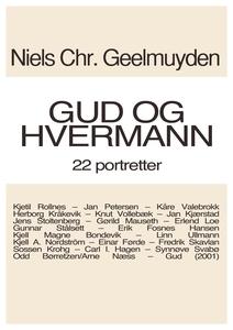 Gud og hvermann (ebok) av Niels Chr.  Geelmuy