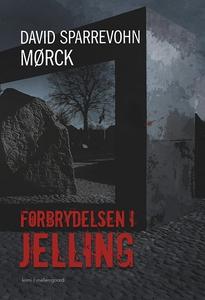 Forbrydelsen i Jelling (e-bog) af Dav