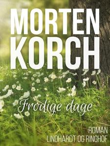 Frodige dage (e-bog) af Morten Korch