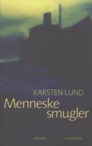 Menneskesmugler (e-bog) af Karsten Lu