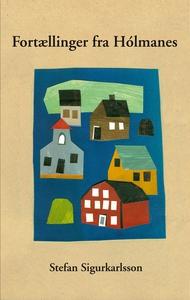 Fortællinger fra Hólmanes (e-bog) af