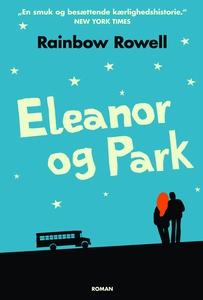Eleanor og Park (e-bog) af Rainbow Ro