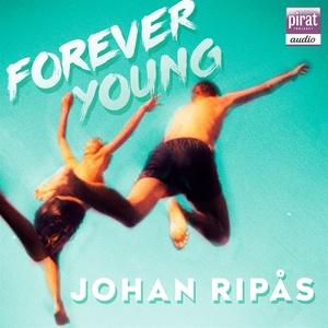 Forever young (ljudbok) av Johan Ripås