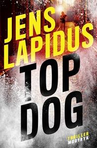 Top dog (e-bog) af Jens Lapidus