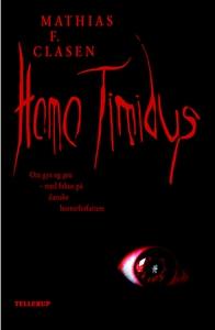 Homo Timidus (e-bog) af Mathias F. Cl