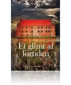 Et glimt af fortiden (e-bog) af Anna-