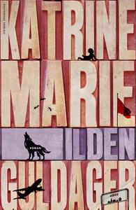Ilden (e-bog) af Katrine Marie Guldag