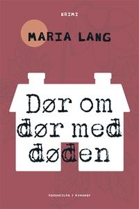 Dør om dør med døden (e-bog) af Maria