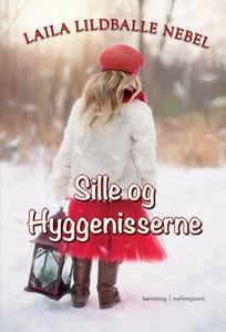 Sille og hyggenisserne (e-bog) af Lai