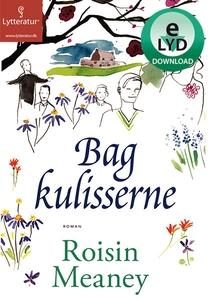 Bag kulisserne (lydbog) af Roisin Mea