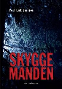 Skyggemanden (e-bog) af Poul Erik Larsson, Rikke Reinholdt