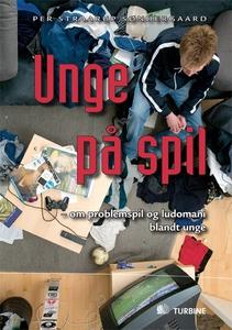 Unge på spil (e-bog) af Per Straarup