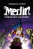 Merlin #2: Merlin og Dippe-Duttens dukke