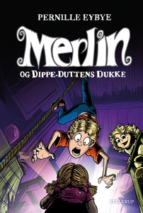 Merlin #2: Merlin og Dippe-Duttens du