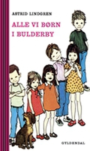 Alle vi børn i Bulderby. De første hi