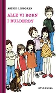 Alle vi børn i Bulderby (lydbog) af A