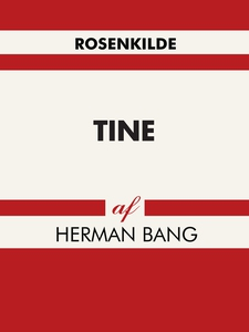 Tine (e-bog) af Herman Bang