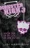 Monster High #3: Hvor der er en ulv, er der en vej