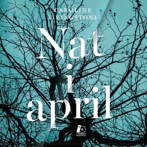 Nat i april (lydbog) af Caroline Livi