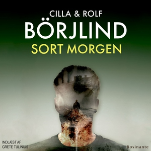 Sort morgen (lydbog) af Cilla og Rolf Börjlind