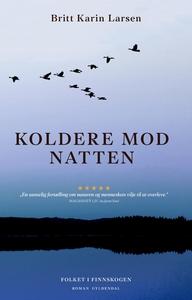 Koldere mod natten (e-bog) af Britt K