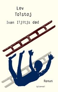 Ivan Iljitjs død (e-bog) af Lev Tolst
