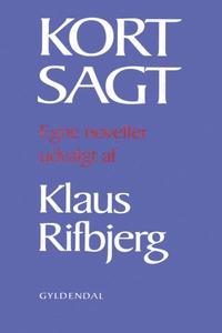 Kort sagt (lydbog) af Klaus Rifbjerg