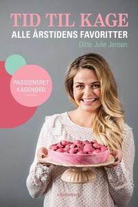 Tid til kage (e-bog) af Ditte Julie J