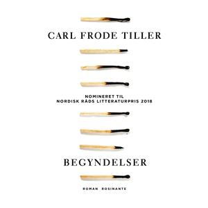 Begyndelser (lydbog) af Carl Frode Ti