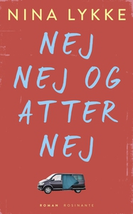 Nej nej og atter nej (e-bog) af Nina