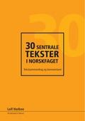 30 sentrale tekster i norskfaget