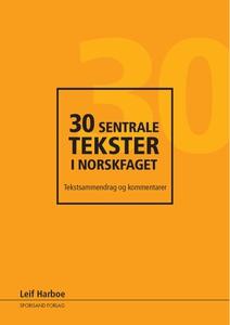 30 sentrale tekster i norskfaget (ebok) av Le