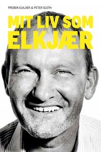 Mit liv som Elkjær (e-bog) af Preben