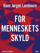 For menneskets skyld
