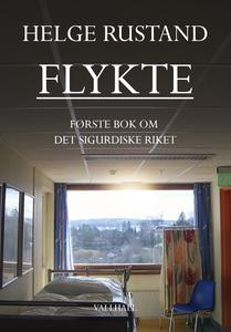 FLYKTE (ebok) av Helge Rustand