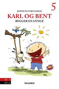 Karl og Bent #5: Karl og Bent bygger