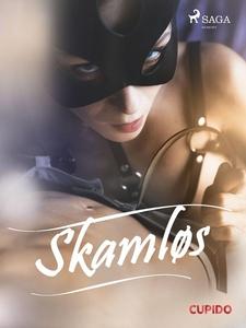Skamløs (ebok) av Cupido noveller
