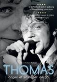 Thomas - dagen efter dagen derpå