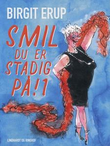 Smil – du er stadig på! 1 (e-bog) af