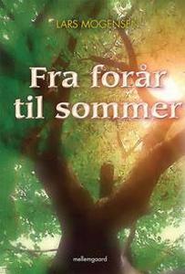 fra forår til sommer (e-bog) af Lars