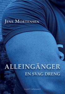 Alleingänger (e-bog) af Jens Mortense