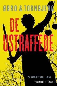 De ustraffede (e-bog) af Øbro & Tornb