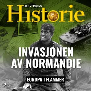 Invasjonen av Normandie (lydbok) av - All ver
